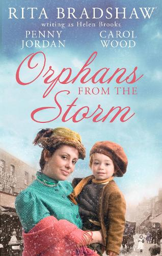 Orphans From The Storm: Bride at Bellfield Mill / a Family for Hawthorn Farm / Tilly of Tap House (Paperback)