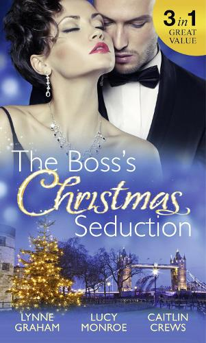 The Boss's Christmas Seduction: Unlocking Her Innocence / Million Dollar Christmas Proposal / Not Just the Boss's Plaything (Paperback)