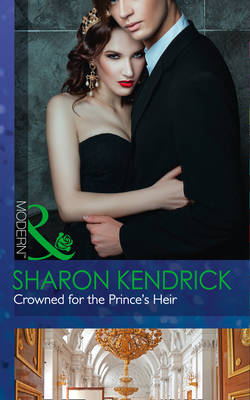 Crowned For The Prince's Heir - One Night With Consequences 22 (Paperback)