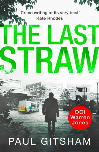 The Last Straw - DCI Warren Jones 1 (Paperback)