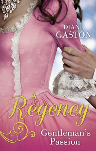 A Regency Gentleman's Passion: Valiant Soldier, Beautiful Enemy / a Not So Respectable Gentleman? (Paperback)