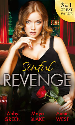 Sinful Revenge: Exquisite Revenge / The Sinful Art of Revenge / Undone by His Touch (Paperback)
