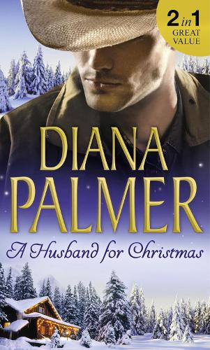 A Husband For Christmas: Snow Kisses / Lionhearted (Paperback)