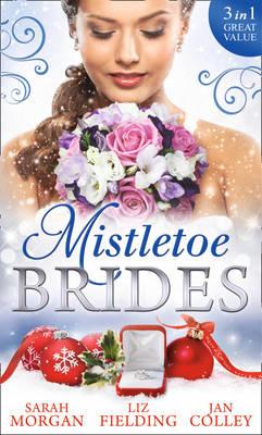Mistletoe Brides: Italian Doctor, Sleigh-Bell Bride / Christmas Angel for the Billionaire / His Vienna Christmas Bride (Paperback)