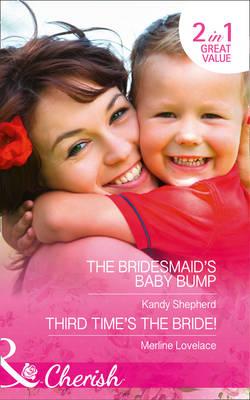 The Bridesmaid's Baby Bump: Third Time's the Bride! - Sydney Brides 3 (Paperback)