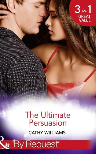 The Ultimate Persuasion: A Tempestuous Temptation / the Notorious Gabriel Diaz / the Truth Behind His Touch (Paperback)