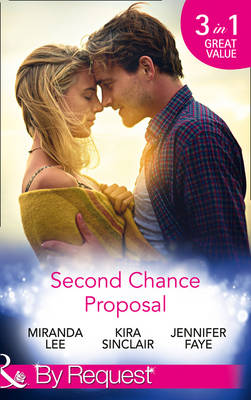 Second Chance Proposal: A Man without Mercy / Bring it on / Rancher to the Rescue (Paperback)