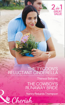 The Tycoon's Reluctant Cinderella: The Cowboy's Runaway Bride - 9 to 5 55 (Paperback)