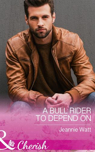 A Bull Rider To Depend On - Montana Bull Riders 3 (Paperback)