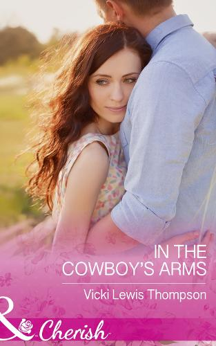 In The Cowboy's Arms - Thunder Mountain Brotherhood 9 (Paperback)