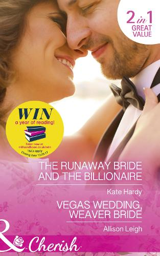 The Runaway Bride And The Billionaire: The Runaway Bride and the Billionaire (Summer at Villa Rosa, Book 3) / Vegas Wedding, Weaver Bride (Return to the Double C, Book 11) (Paperback)