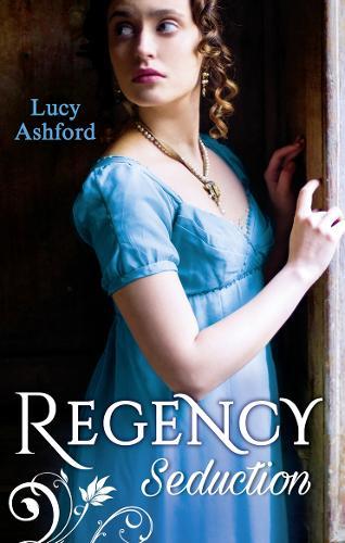 Regency Seduction: The Captain's Courtesan / the Outrageous Belle Marchmain (Paperback)