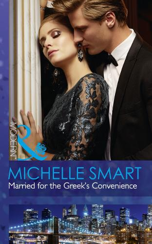 Married For The Greek's Convenience - Brides for Billionaires 4 (Paperback)