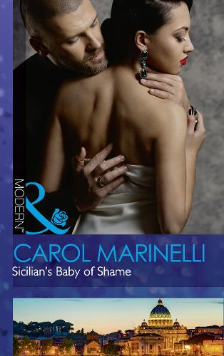 Sicilian's Baby Of Shame - Billionaires & One-Night Heirs 3 (Paperback)