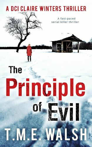 The Principle Of Evil - DCI Claire Winters crime series 2 (Paperback)