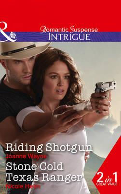 Riding Shotgun: Stone Cold Texas Ranger - The Kavanaughs 1 (Paperback)