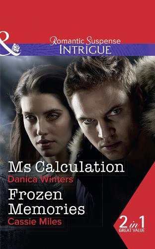 Ms. Calculation: Ms. Calculation (Mystery Christmas, Book 1) / Frozen Memories (Paperback)