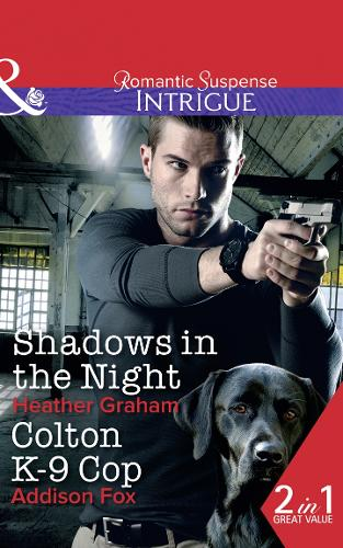 Shadows In The Night: Shadows in the Night (the Finnegan Connection, Book 2) / Colton K-9 Cop (the Coltons of Shadow Creek, Book 8) (Paperback)