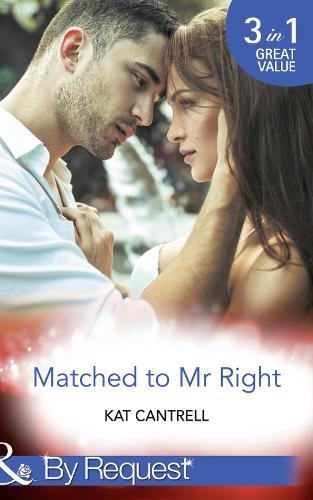 Matched To Mr Right: Matched to a Billionaire (Happily Ever After, Inc., Book 1) / Matched to a Prince (Happily Ever After, Inc., Book 2) / Matched to Her Rival (Happily Ever After, Inc., Book 3) - Happily Ever After, Inc. 1 (Paperback)