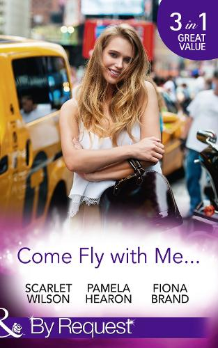 Come Fly With Me...: English Girl in New York / Moonlight in Paris (Taylor's Grove, Kentucky, Book 1) / Just One More Night (the Pearl House, Book 5) (Paperback)