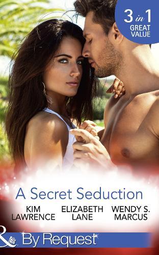 A Secret Seduction: A Secret Until Now / a Sinful Seduction / Secrets of a Shy Socialite (Paperback)