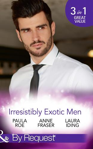 Irresistibly Exotic Men: Bed of Lies / Falling for Dr Dimitriou / Her Little Spanish Secret (Paperback)
