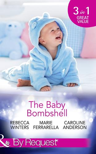 The Baby Bombshell: The Billionaire's Baby Swap / Dating for Two / the Valtieri Baby (Paperback)