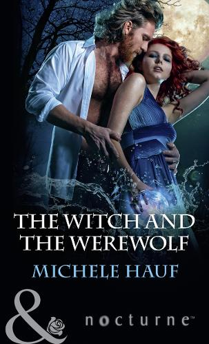 The Witch And The Werewolf - The Decadent Dames 3 (Paperback)