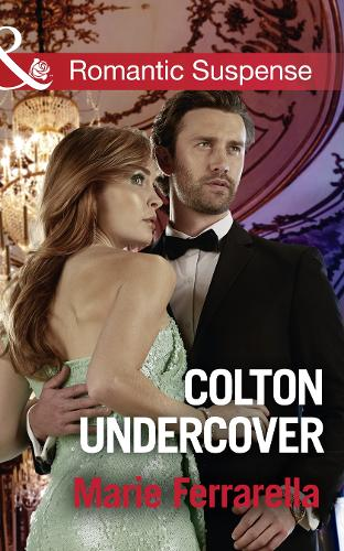 Colton Undercover - The Coltons of Shadow Creek 2 (Paperback)