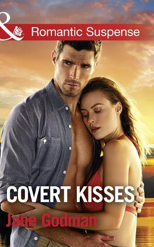 Covert Kisses - Sons of Stillwater 1 (Paperback)