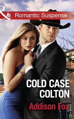 Cold Case Colton - The Coltons of Shadow Creek 4 (Paperback)