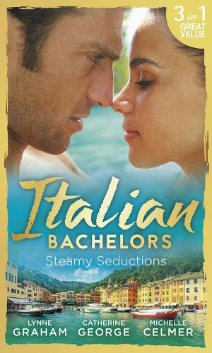 Italian Bachelors: Steamy Seductions: Challenging Dante (A Bride for a Billionaire, Book 4) / Dante's Unexpected Legacy (One Night with Consequences, Book 4) / Caroselli's Baby Chase (the Caroselli Inheritance, Book 2) (Paperback)