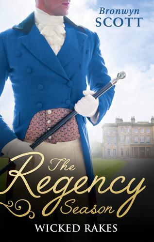 The Regency Season: Wicked Rakes: How to Disgrace a Lady / How to Ruin a Reputation (Paperback)