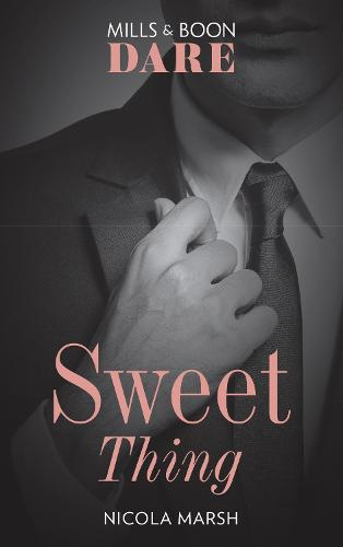 Sweet Thing: A Steamy Book Where a One Night Stand Could Lead to Much More. Perfect for Fans of Fifty Shades Freed - Hot Sydney Nights 1 (Paperback)