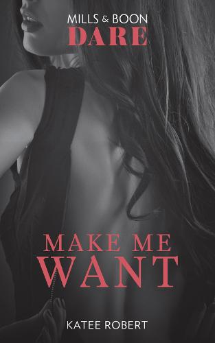 Make Me Want (Paperback)