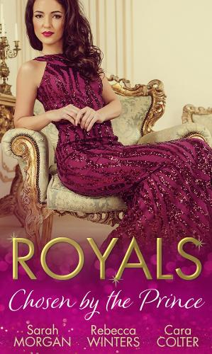 Royals: Chosen By The Prince: The Prince's Waitress Wife / Becoming the Prince's Wife / to Dance with a Prince (Paperback)