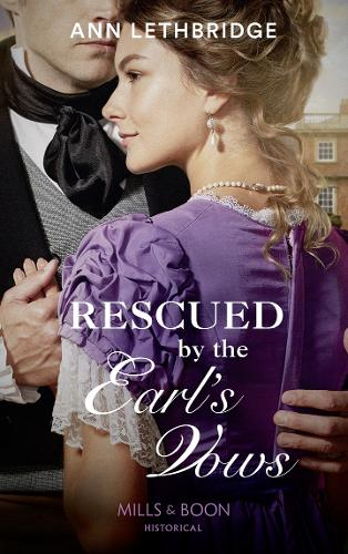 Rescued By The Earl's Vows (Paperback)