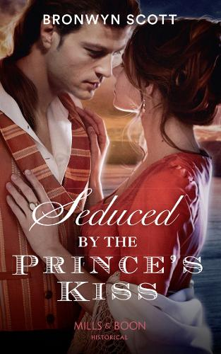 Seduced By The Prince's Kiss - Russian Royals of Kuban 4 (Paperback)