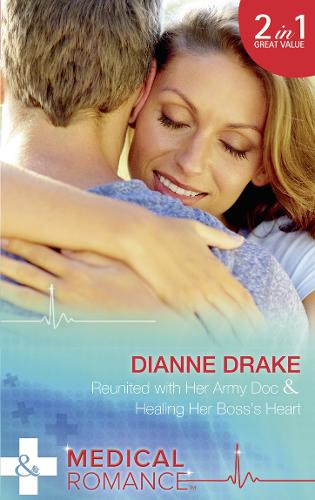 Reunited With Her Army Doc: Reunited with Her Army DOC (Sinclair Hospital Surgeons) / Healing Her Boss's Heart (Sinclair Hospital Surgeons) (Paperback)