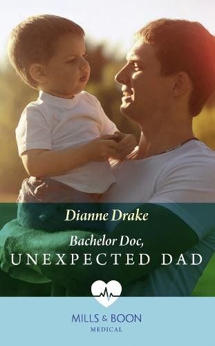 Bachelor Doc, Unexpected Dad (Paperback)