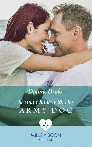 Second Chance With Her Army Doc (Paperback)