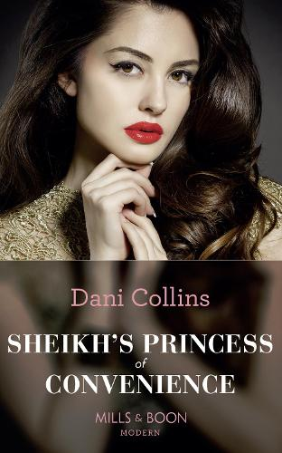 Sheikh's Princess Of Convenience - Bound to the Desert King 3 (Paperback)