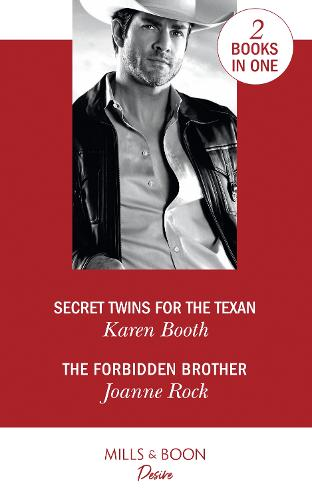 Secret Twins For The Texan: Secret Twins for the Texan (Texas Cattleman's Club: the Impostor) / the Forbidden Brother (the Mcneill Magnates) (Paperback)