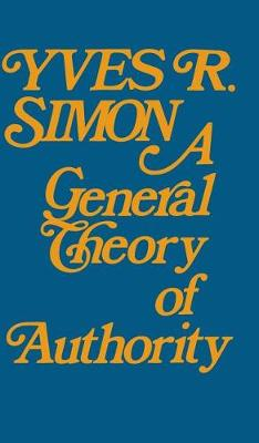 A General Theory of Authority (Hardback)