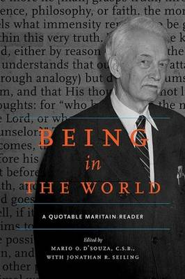 Being in the World: A Quotable Maritain Reader (Paperback)
