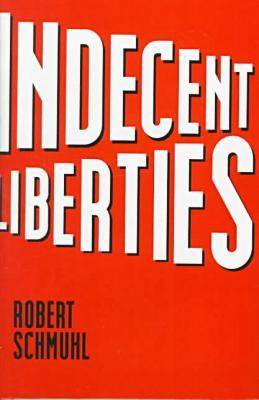 Indecent Liberties (Hardback)