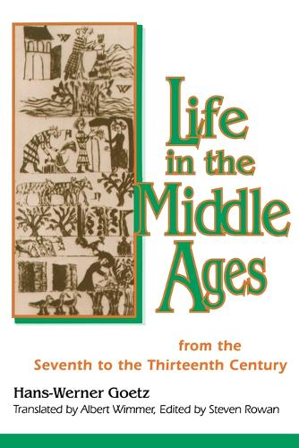 Life In The Middle Ages: From the Seventh to the Thirteenth Century (Paperback)