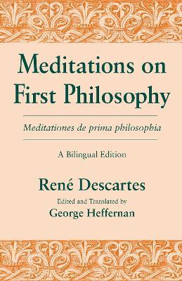 Rene Descartes–Meditations on First Philosophy (Meditations 1 and 2)