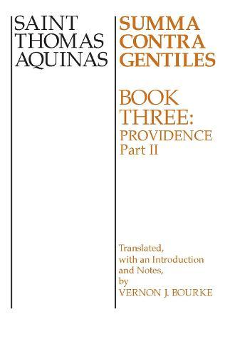 The Summa Contra Gentiles/Book 3 Part 2 (Paperback)