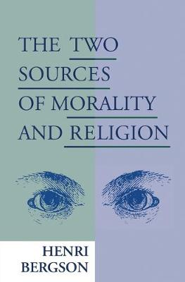 The Two Sources of Morality and Religion (Paperback)